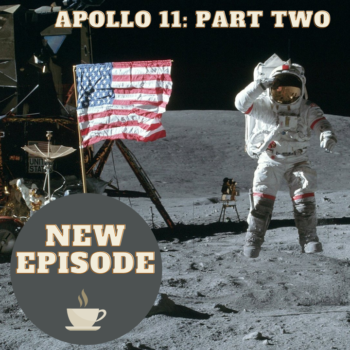 Apollo 11 - Part Two