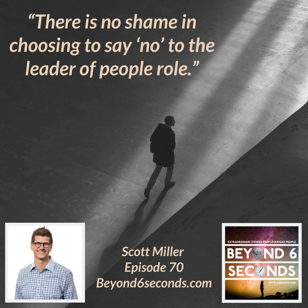 Episode 70: Scott Miller – Management Mess to Leadership Success Image