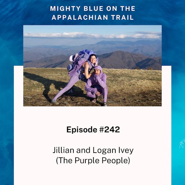 Episode #242 - Jillian and Logan Ivey (The Purple People)