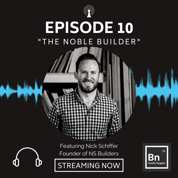EP 10: The Noble Builder