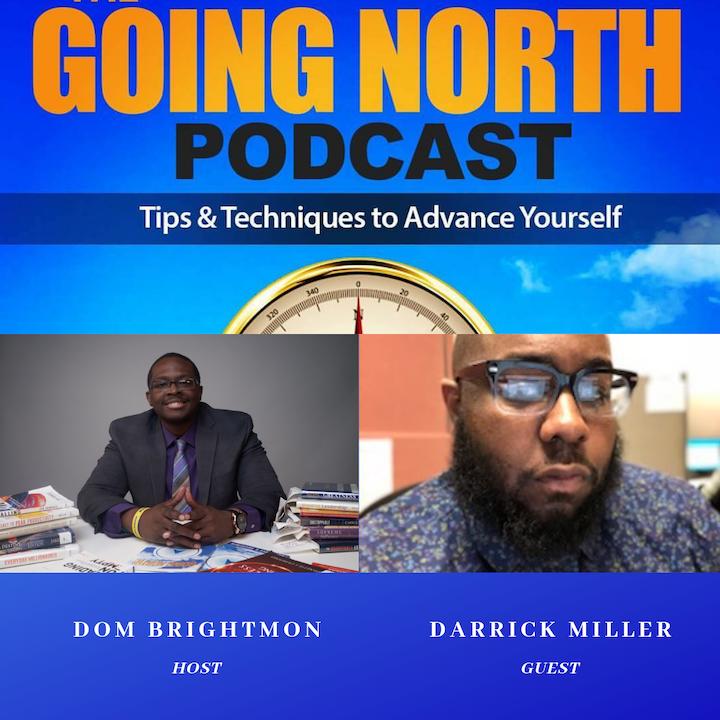 "135 - ""Millennial Black Male Mentorship"" with Darrick T. Miller"