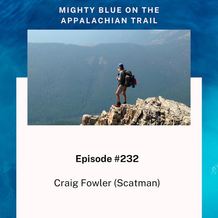 Episode #232 - Craig Fowler (Scatman)