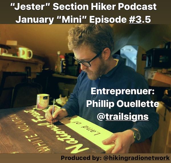 Episode #3.5 - Phillip Ouellette of Trailsigns