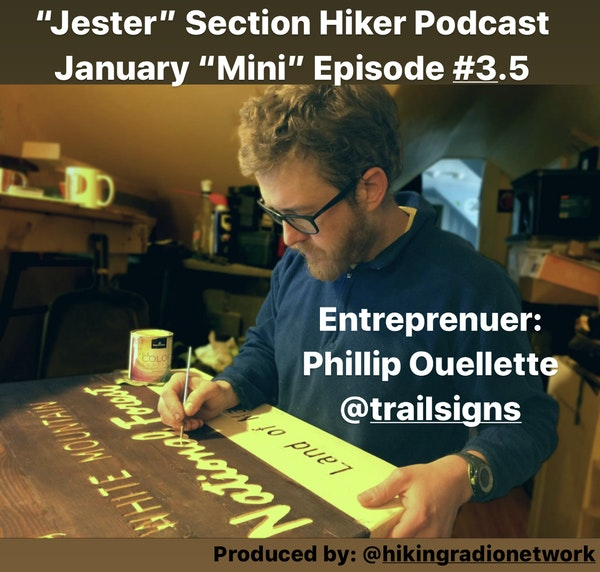 Episode #3.5 - Phillip Ouellette of Trailsigns