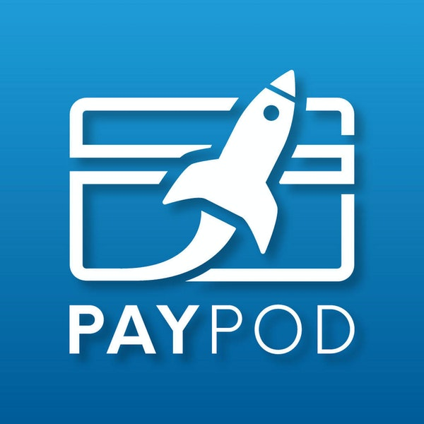 Paypod The Payments and Fintech Podcast Image
