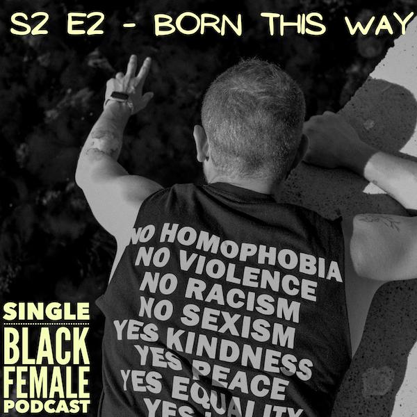 S2 Ep 2 : Born This Way Image