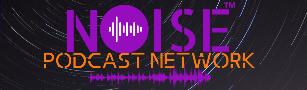 Noise Podcast Network