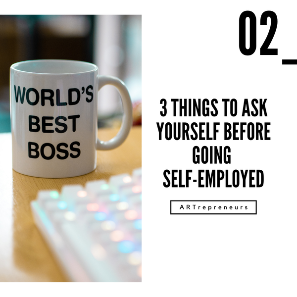 3 Things to ask yourself before going self-employed Image