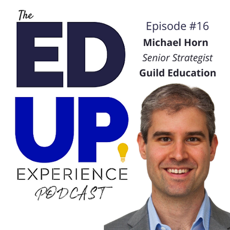 16: Michael Horn, Senior Strategist, Guild Education Image