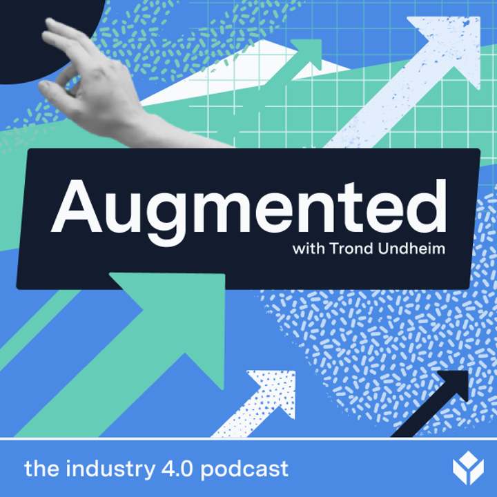 Augmented podcast - upskilling the workforce for industry 4.0 frontline operations