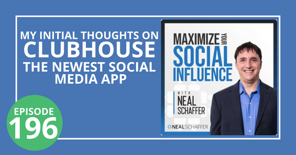 196: My Initial Thoughts on Clubhouse, the Newest Social Media App Image