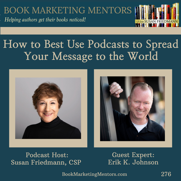How to Best Use Podcasts to Spread Your Message to the World -  BM 276