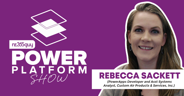 Building Apps in Power Platform for your Business with Rebecca Sackett