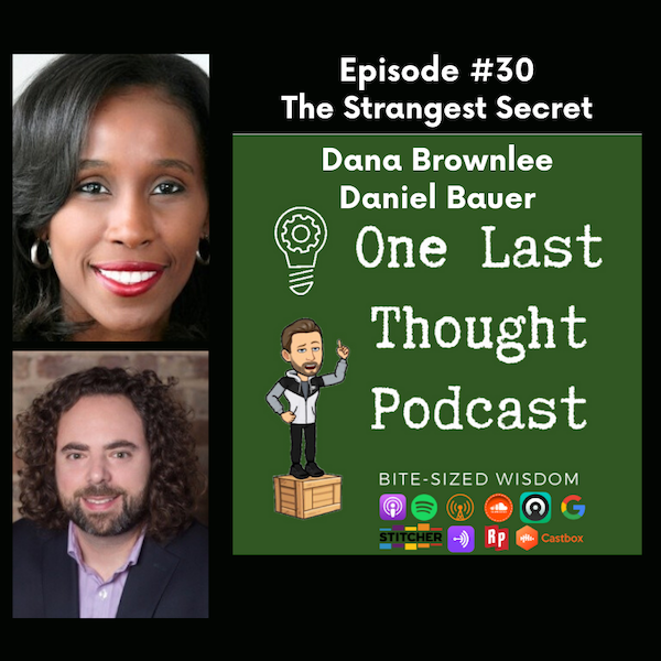 The Strangest Secret - Dana Brownlee, Daniel Bauer - Episode 30