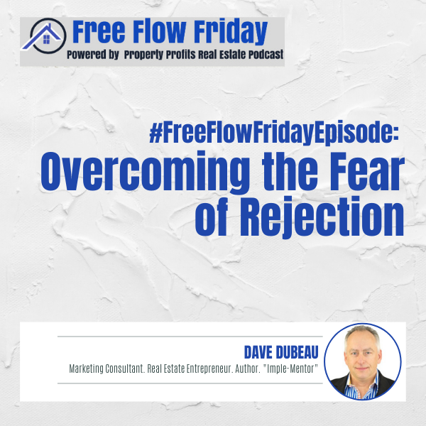 #FreeFlowFriday: Overcoming the Fear of Rejection with Dave Dubeau Image