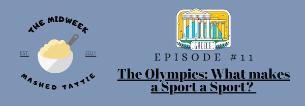 Ep 11 - The Olympics: What makes a sport a sport? Image