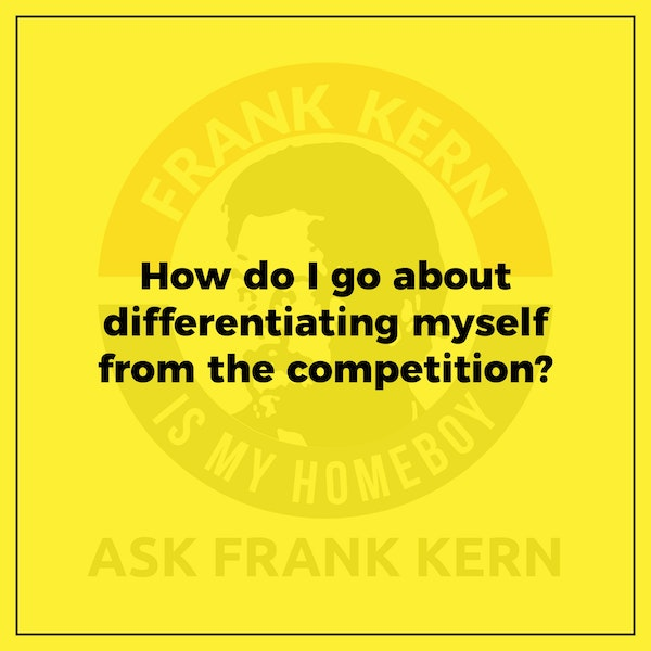How do I go about differentiating myself from the competition? Image