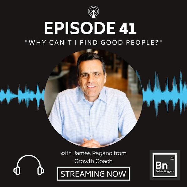 EP 41: Why Can't I Find Good People?