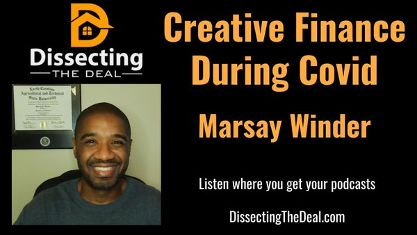 Creative Finance During Covid with Marsay Winder