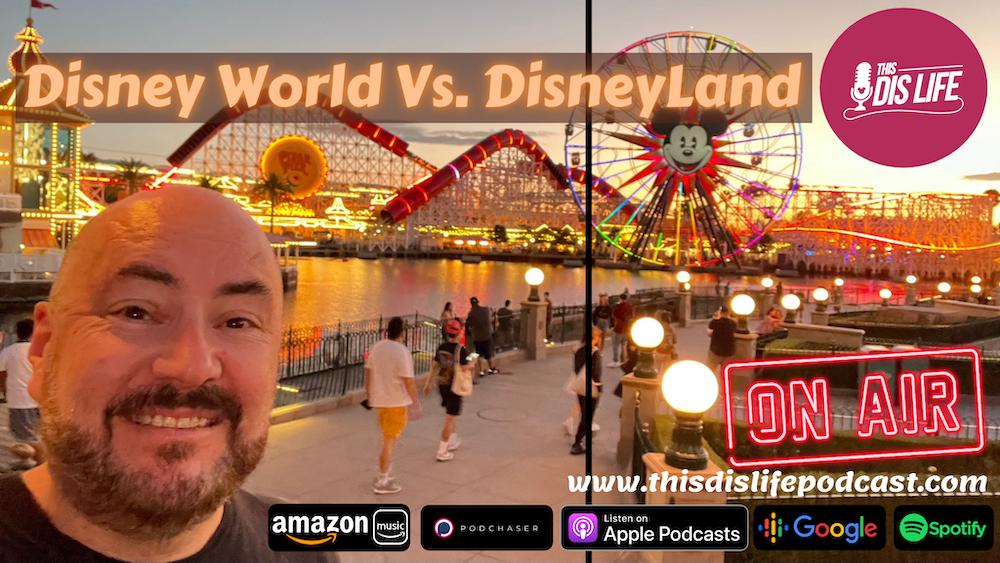 Disney World Versus DisneyLand