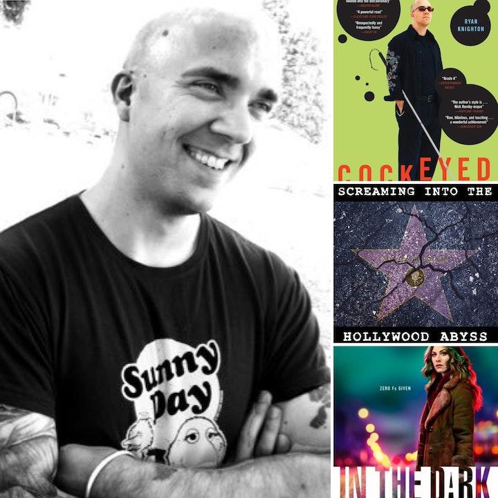 Take 23 - Blind Writer Ryan Knighton, Cockeyed, In the Dark