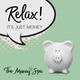 Relax! It's Just Money Album Art