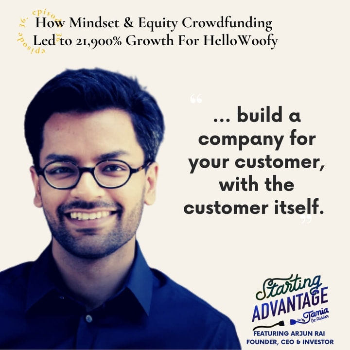 Episode image for How Mindset & Equity Crowdfunding Led to 21,900% Growth For HelloWoofy In A Year with Arjun Rai