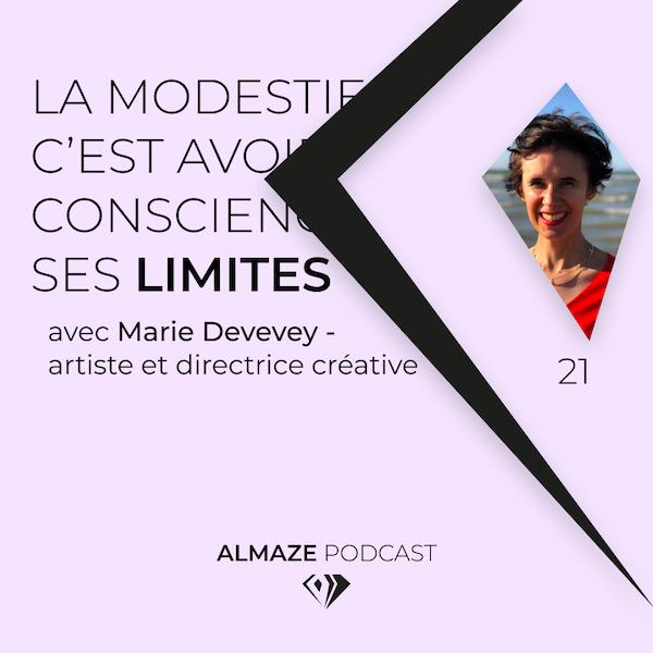 #21 La modestie c'est avoir conscience de ses limites - Marie Devevey Image