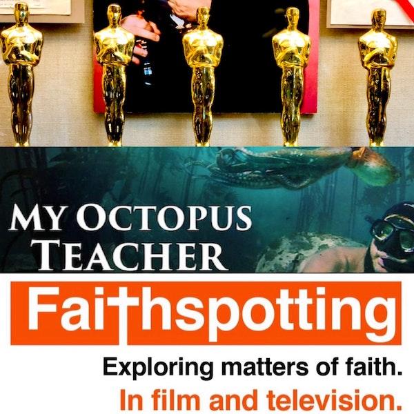 Faithspotting The Academy Awards and My Octopus Teacher Image