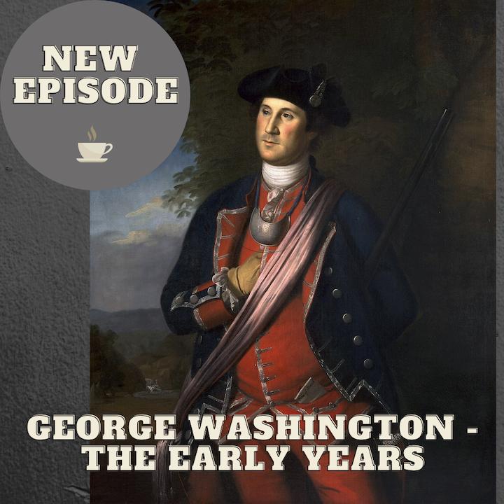 George Washington - The Early Years