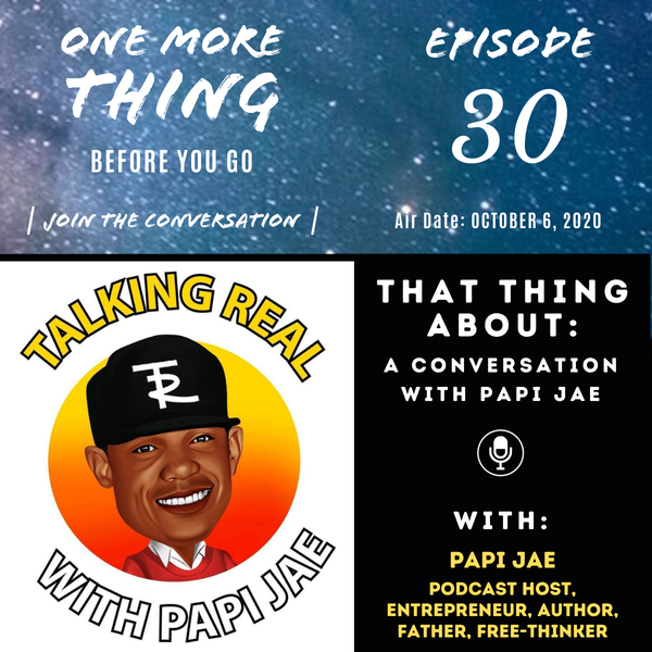 That Thing About a Conversation With Papi Jae