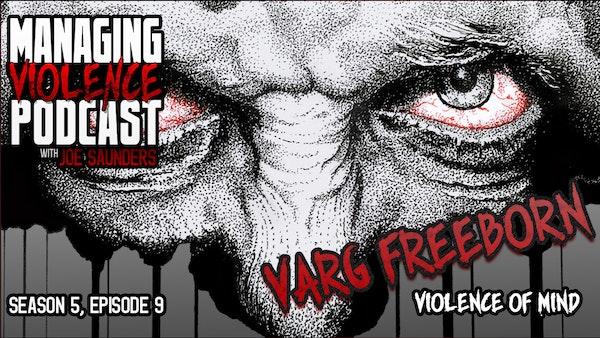 S5. Ep. 9: Varg Freeborn Image