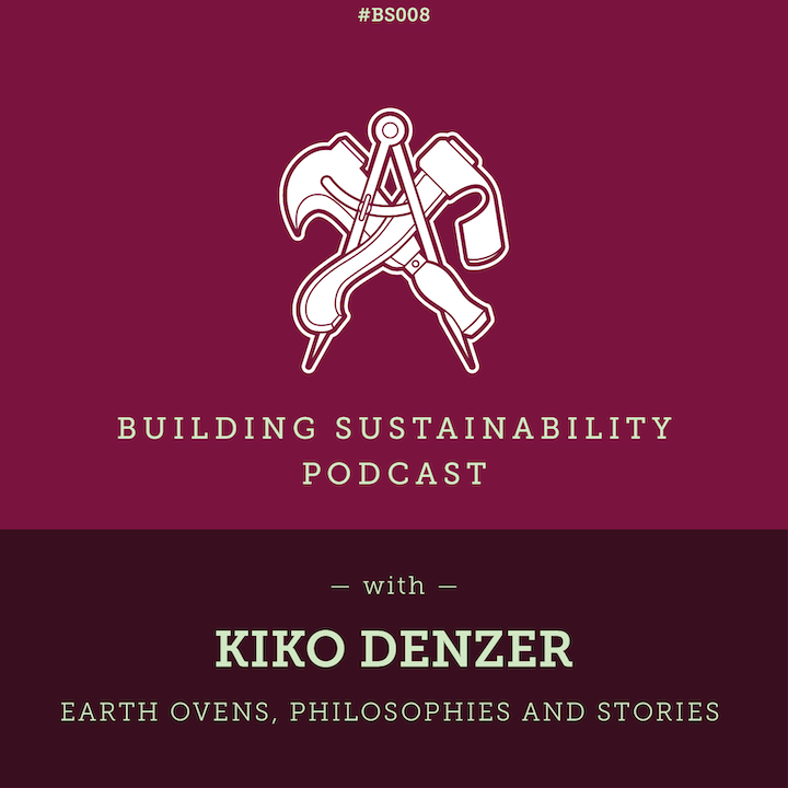 Earth Ovens, Philosophies and Stories - Kiko Denzer