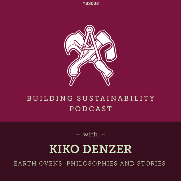 Earth Ovens, Philosophies and Stories - Kiko Denzer Image
