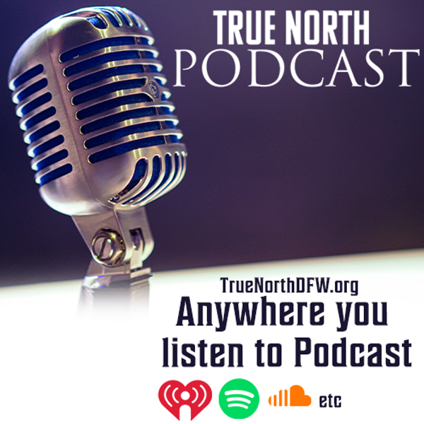 Update: What's Happening At True North Podcast