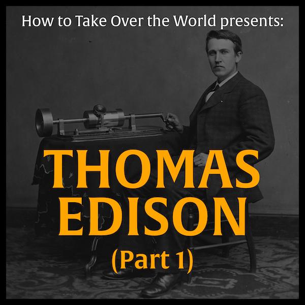 Thomas Edison (Part 1) Image