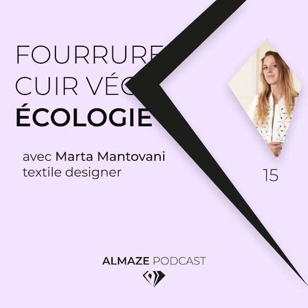 #15 Cuir Vegan & Éco Fourrure vraiment écologiques ?! - Marta Mantovani Image
