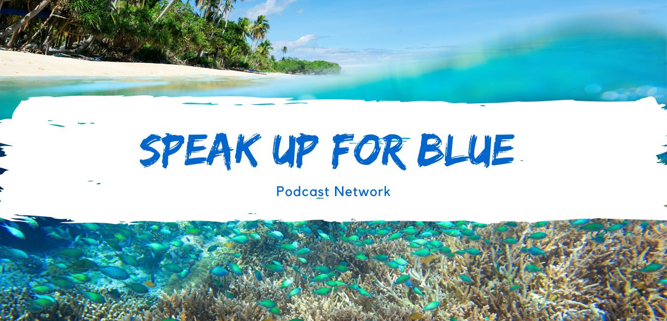 Speak Up for Blue Podcast Network