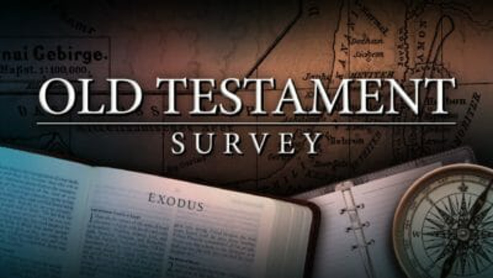 Old Testament Survey, Part 1: Overview & Genesis