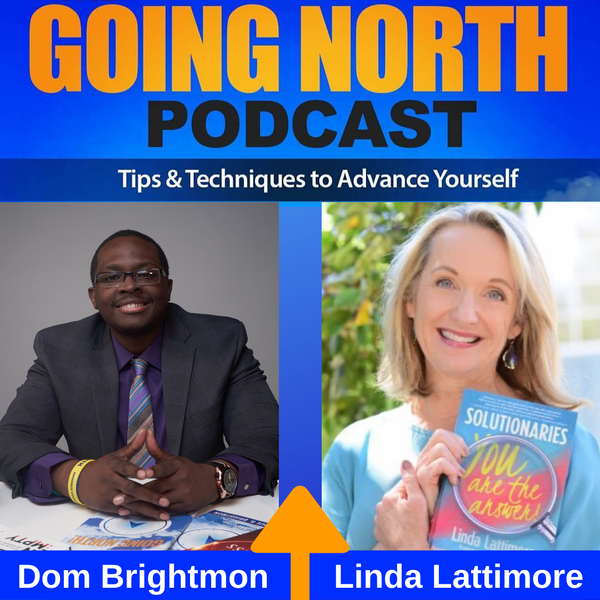 "251 – ""Solutionaries"" with Linda Lattimore (@LindaLattimore8) Image"