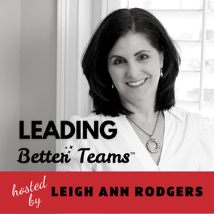 Leading Better Teams