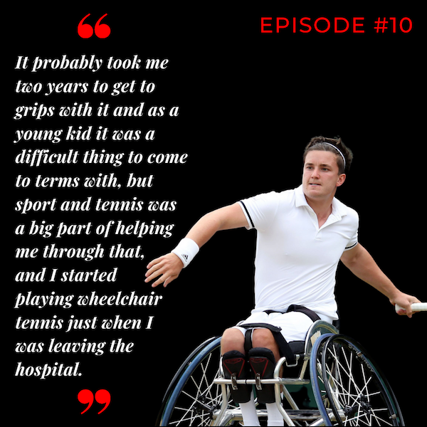 Episode 10: Gordon Reid- Turning challenging times into opportunity