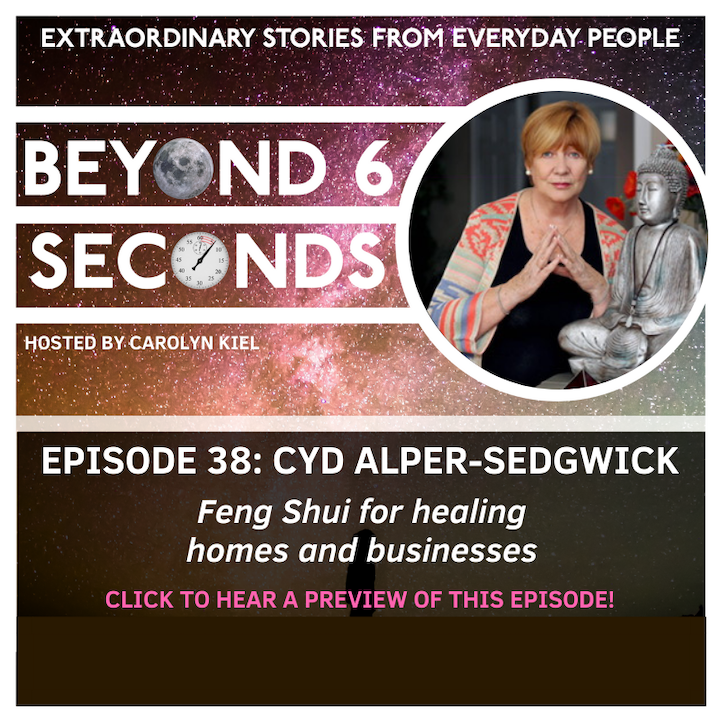 Episode 38: Cyd Alper-Sedgwick – Feng Shui for healing homes and businesses