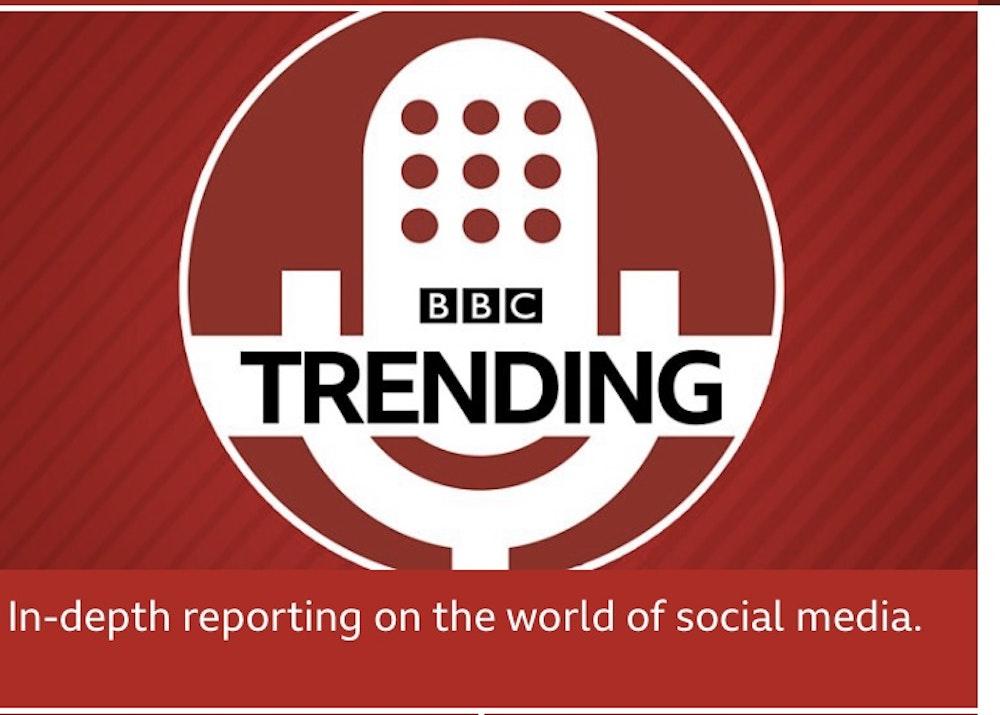 BBC Trending - Social Media Watchdog