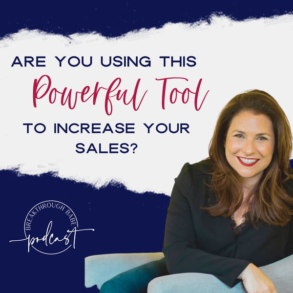 Are You Using This Powerful Tool to Increase Your Sales?