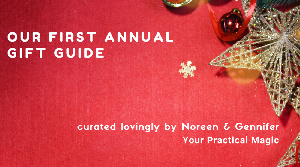 Holiday Gift Guide for Grace, Ease & Joy from Your Practical Magic