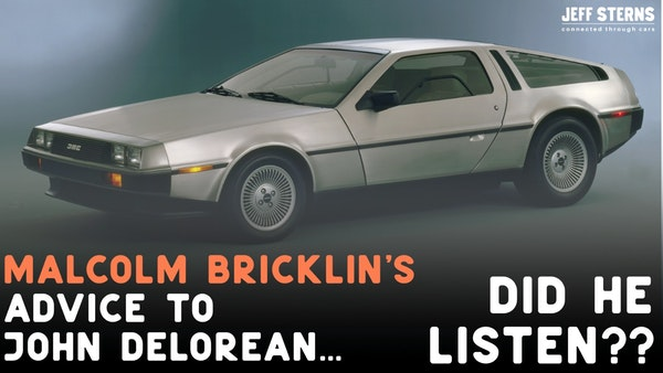 THE DELOREAN! AND HOW MALCOLM BRICKLIN COUNCELLED JOHN DeLorean and (slightly) INFLUENCED THE DESIGN Image
