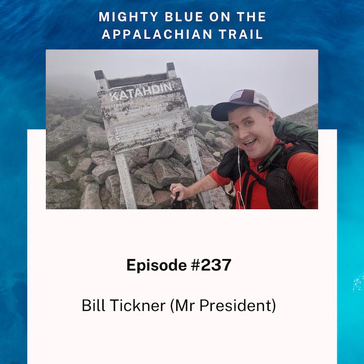 Episode #237 - Bill Tickner (Mr President)