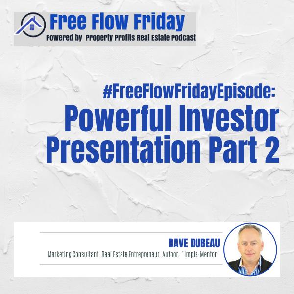 #FreeFlowFriday: Powerful Investor Presentation Part 2 with Dave Dubeau Image
