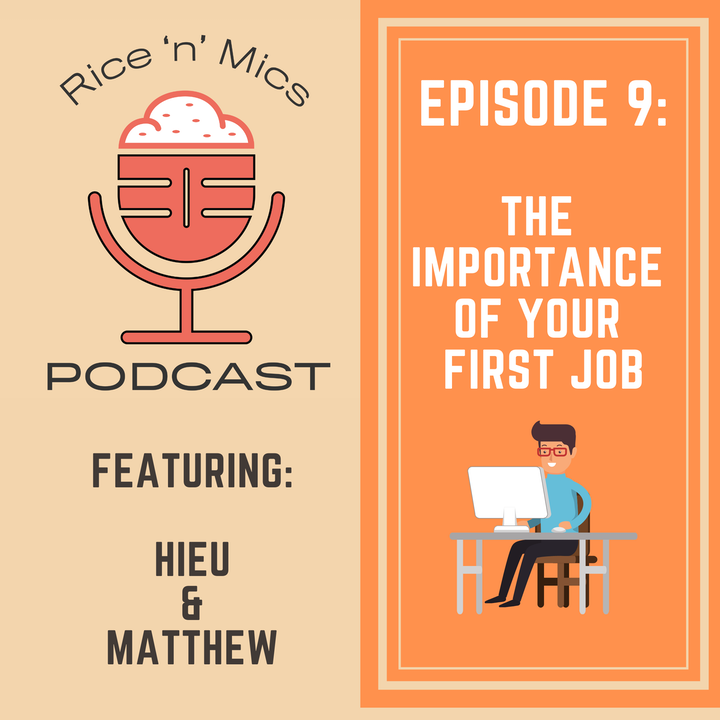 09 - The Importance of your First Job